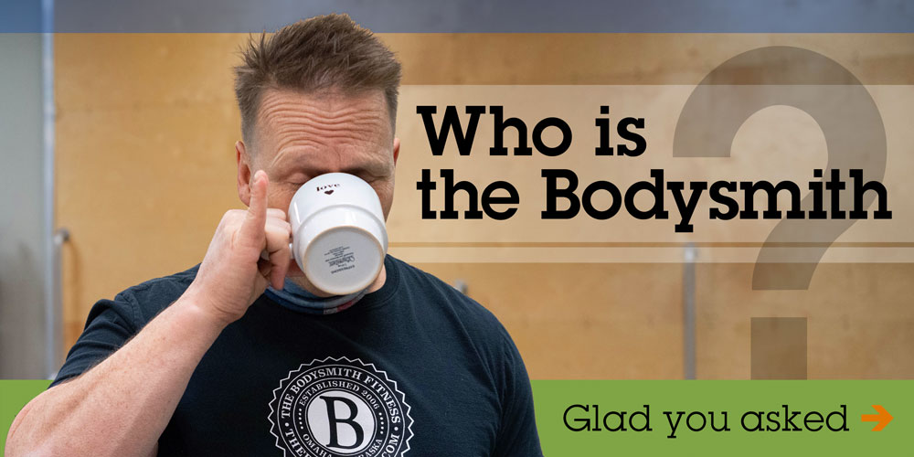 About the Bodysmith